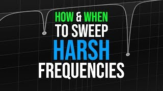How To Clean Harsh Samples   How & When To Sweep Annoying Frequencies