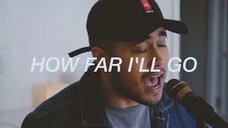 How Far I'll Go - Alessia Cara  (Cover by Travis Atreo)
