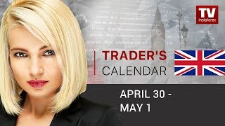 InstaForex tv news: Trader's calendar for February April,30 - May 1:  USD to come off highs