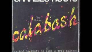 Calabash (1985) - Charlie