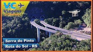 Serra do Pinto - Rota do Sol - Rio Grande do Sul (imagens aéreas)