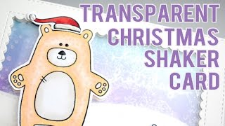 Transparent Shaker Christmas Card ft. Simon Says Stamp Bear Necessities