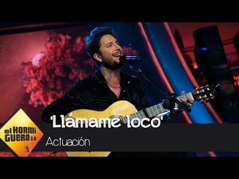 Manuel Carrasco interpreta 'Llámame loco' - El Hormiguero 3.0 - El Hormiguero 3.0