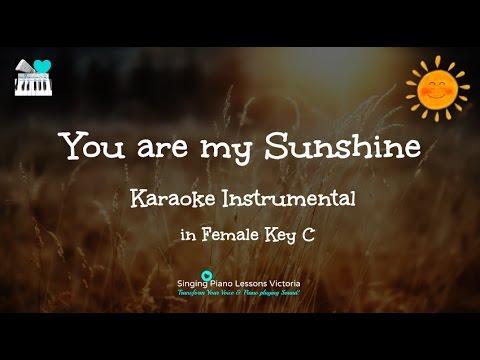 You Are My Sunshine Karaoke in Female key C