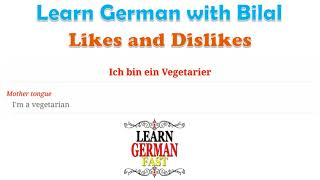 Learn German with Bilal:- Likes and Dislikes