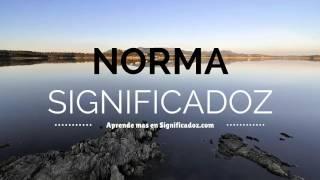 Norma - Significado del Nombre Norma