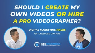 Should I create my own videos or hire a professional videographer?