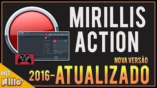 Action Mirillis, Como Configurar e gravar Gameplays/ NOVO ACTION ATUALIZADO - Nillo21.