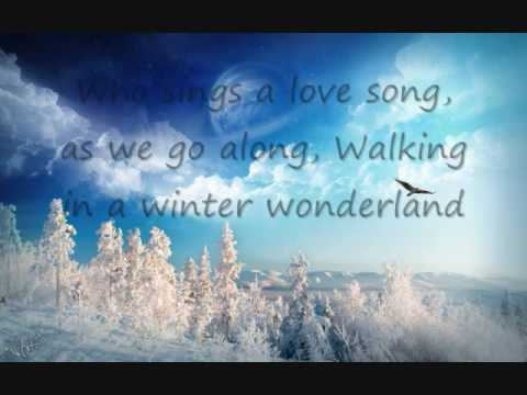 Walking In A Winter Wonderland With Lyrics