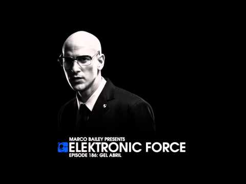 Elektronic Force Podcast 186 With Gel Abril