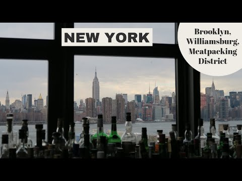New York City Guide # 1: Brooklyn, Williamsburg, Meatpacking District // Your Little Black Book