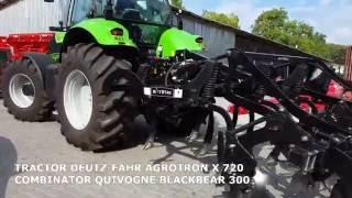 Deutz-Fahr Agrotron X 720 + Blackbear 300
