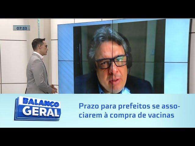 Frente dos prefeitos: Termina hoje prazo para prefeitos se associarem para compra de vacinas