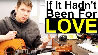 Download lagu If It Hadn t Been For Love Guitar Lesson Adele Chris Stapleton MP3