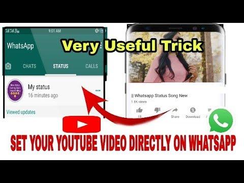New Amazing Whatsapp Status Secret Trick How To Set Youtube Videos Directly On Whatsapp Status