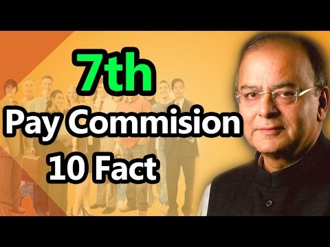 Highlights of the 7th Pay Commission report: 10 Facts