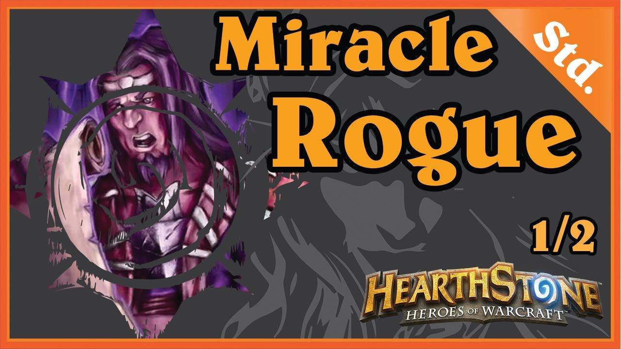 MIRACLE QUESTING ROGUE 1/2 – HEARTHSTONE DECKS STANDARD 2016