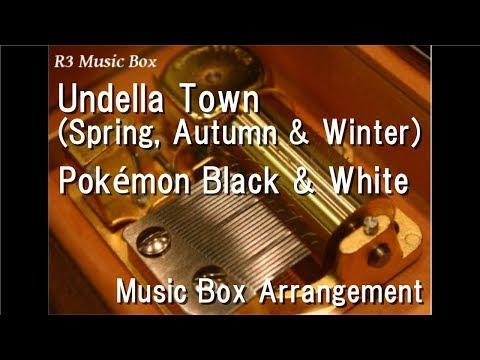 Undella Town (Spring, Autumn & Winter)/Pokémon Black & White [Music Box]
