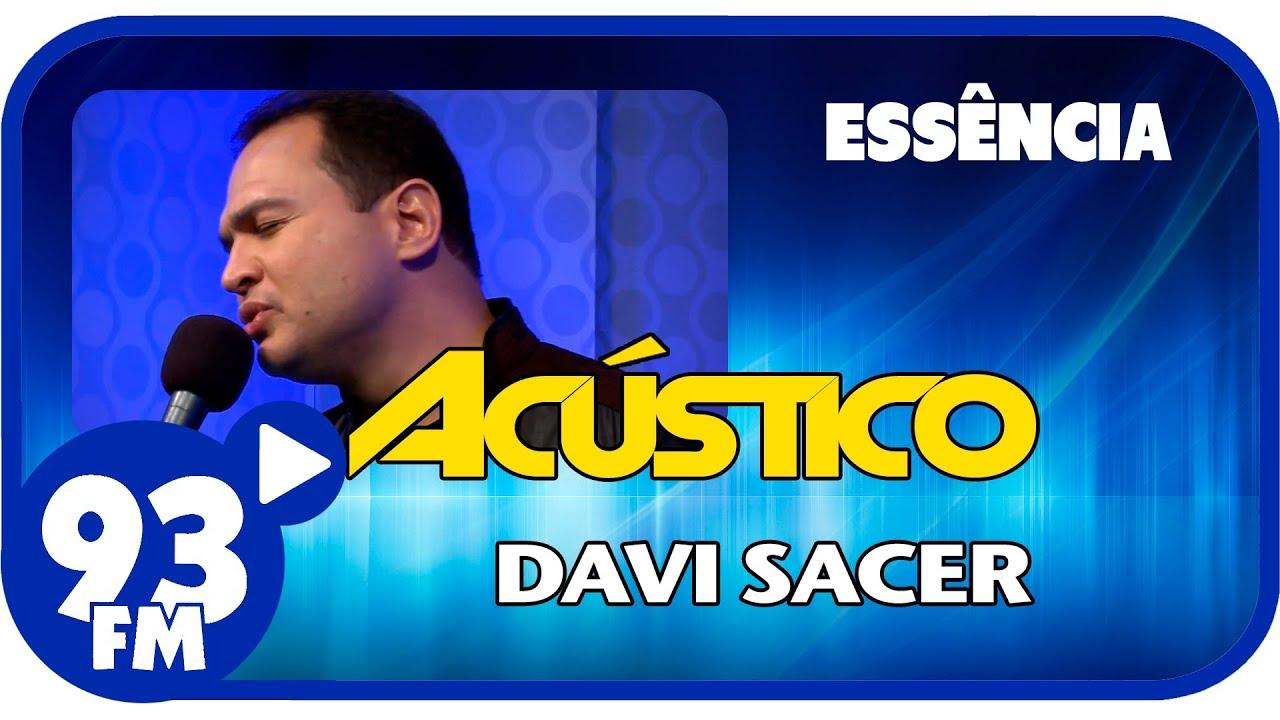 Davi Sacer - ESSÊNCIA - Acústico 93 - AO VIVO - Março de 2014