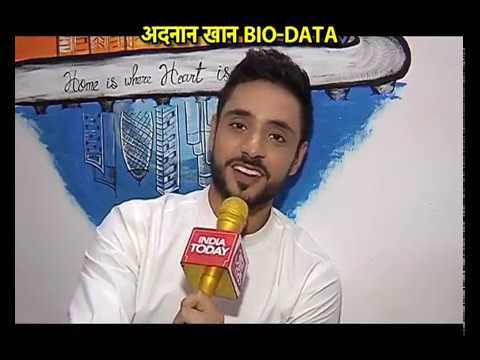 Adnan Khan's Bio Data - Shares his life secrets