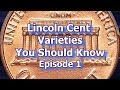 Lincoln Penny Varieties You Should Know, and how much they are worth - Episode 1 - 1983, 1955, 1972