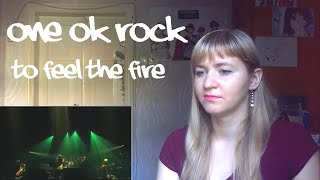 ONE OK ROCK - To Feel The Fire |Live Reaction|