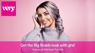 How to Create Big Braids Look with ghd   Very Beauty