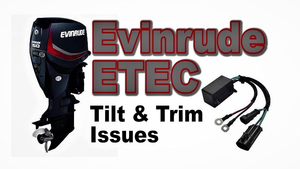 medium resolution of evinrude etec tilt trim problem tilt trim issue relay replacement