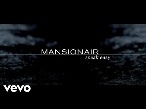Mansionair - Speak Easy