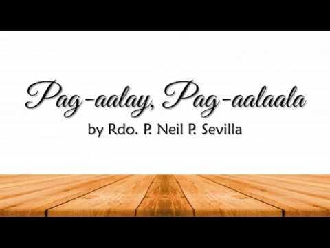Pag aalay, Pag aalaala by Rdo. P. Neil P. Sevilla