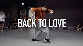 Back To Love - Chris Brown / Junsun Yoo Choreography