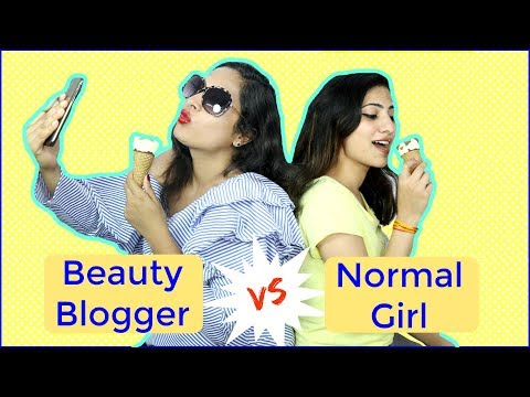 Normal Girl vs Beauty Blogger | #Sketch #Humor | Shruti Arjun Anand