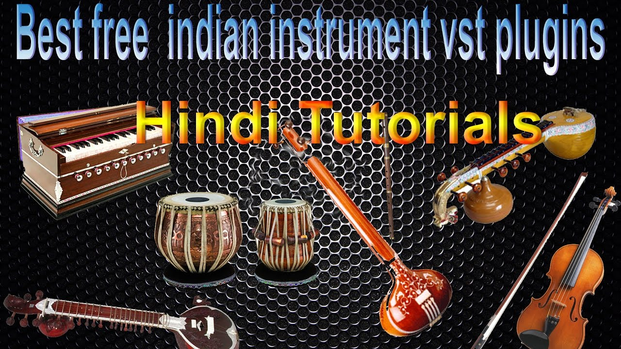 Best free indian instrument vst plugins in Hindi