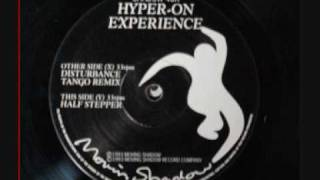 Hyper On Experience - Half Stepper