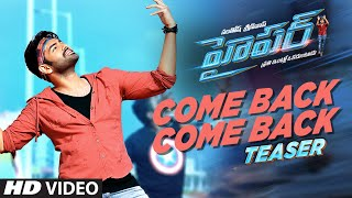 Download Hindi Video Songs - Hyper Songs | Come back Video Song Teaser | Ram Pothineni, Raashi Khanna | Ghibran