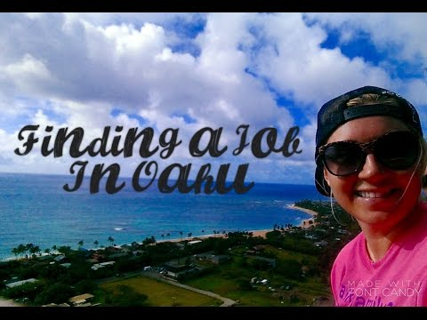 Moving To Hawaii: Finding A Job Part One
