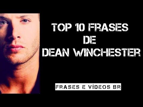 Top 10 Frases De Dean Winchester Sobrenatural