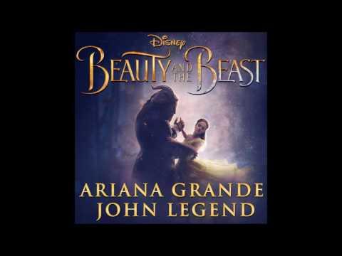 Beauty And The Beast - Ariana Grande & John Legend (audio 2017)