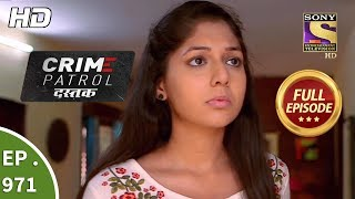 Crime Patrol Dastak - Ep 971 - Full Episode - 6th February, 2019