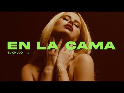 Смотреть клип El Chulo - En La Cama