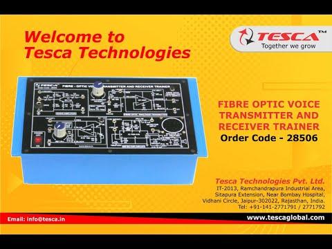 Fibre Optic Voice Transmitter & Receiver Trainer - Tesca 28506