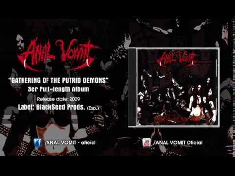 ANAL VOMIT - Gathering of the Putrid Demons (Full Album) thumb