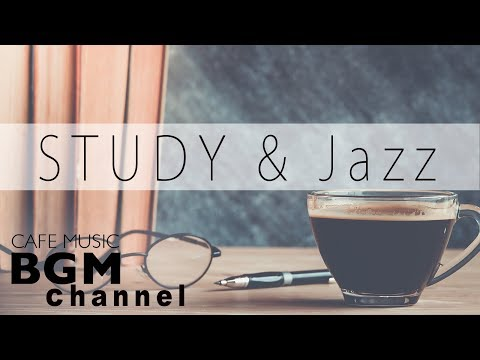 Relaxing Cafe Music For Study  Jazz & Bossa Nova Music  Background Cafe Music