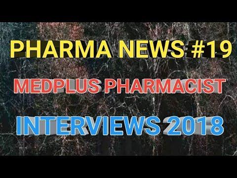Pharma News #19, MEDPLUS Pharmacist Interviews 2018 for B.Pharmacy Freshers || Pharma Guide