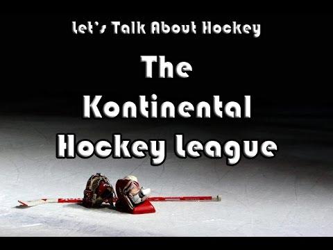 Let's Talk About Hockey (The Kontinental Hockey League)