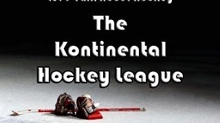 Let's Talk About Hockey (The Kontinental Hockey League)