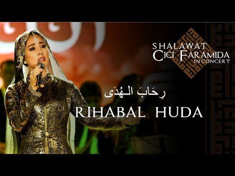 Shalawat CICI FARAMIDA in concert, lagu:  RIHABAL HUDA رِحَابَ الـهُدَى