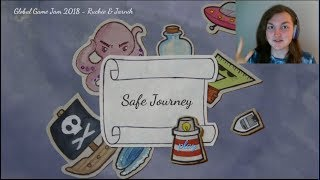 SAFE JOURNEY | SET SAIL TO MEMORY | INDIE GLOBAL GAME JAM