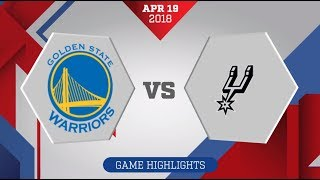 Golden State Warriors vs. San Antonio Spurs Game 3: April 19, 2018