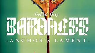 BARONESS - Anchor's Lament [AUDIO]